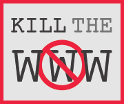 Kill the WWW Red